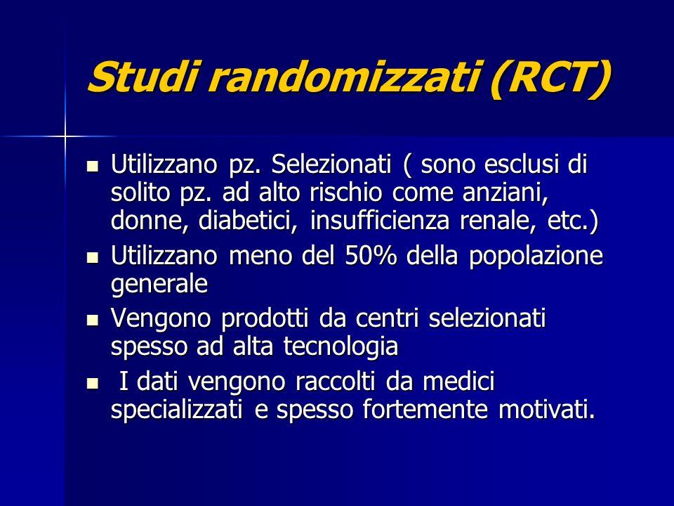 Studi randomizzati (RCT)