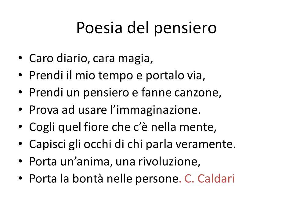 Poesia del pensiero Caro diario, cara magia,