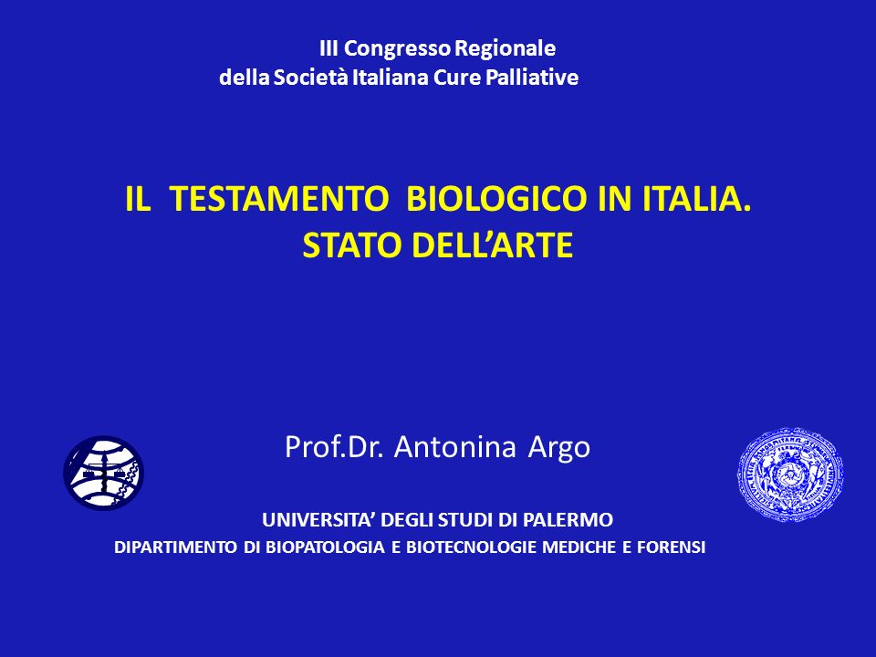 IL TESTAMENTO BIOLOGICO IN ITALIA. STATO DELL'ARTE