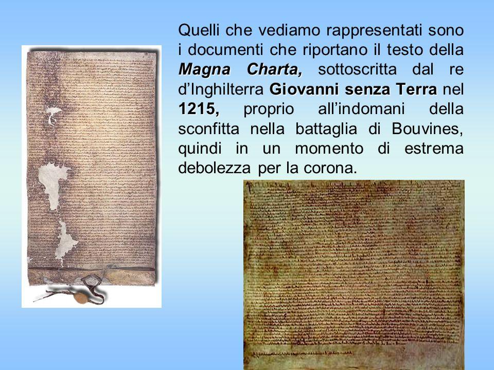 Quelli che vediamo rappresentati sono i documenti che riportano il testo della Magna Charta, sottoscritta dal re d'Inghilterra Giovanni senza Terra nel 1215, proprio all'indomani della sconfitta nella battaglia di Bouvines, quindi in un momento di estrema debolezza per la corona.