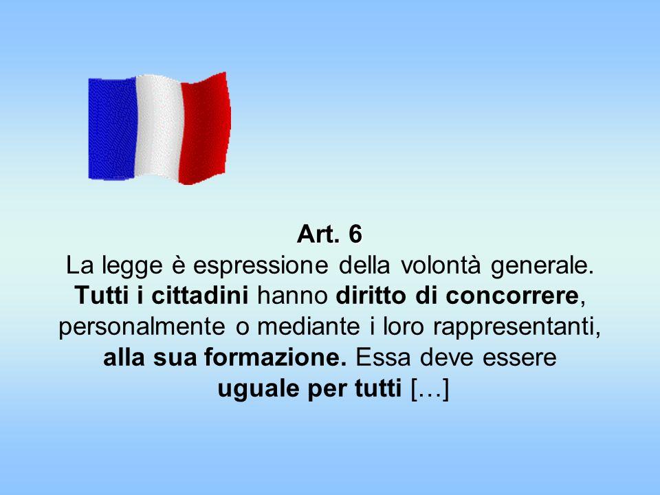 Art. 6 La legge è espressione della volontà generale