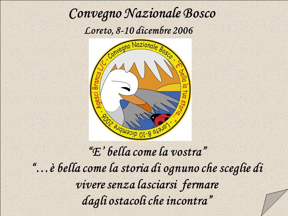 Convegno Nazionale Bosco Loreto, 8-10 dicembre 2006