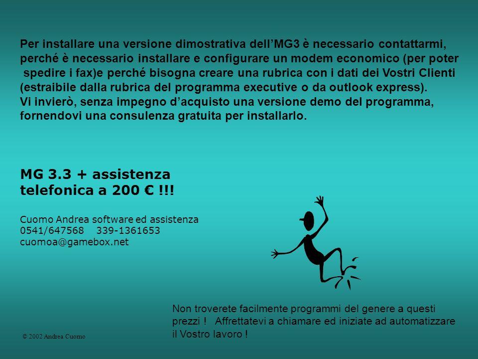 MG 3.3 + assistenza telefonica a 200 € !!!