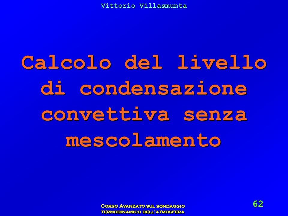 Calcolo del livello di condensazione convettiva senza mescolamento