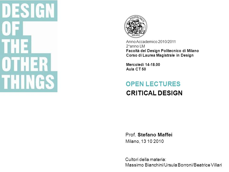 Open lectures critical design prof stefano maffei milano for Laurea magistrale design