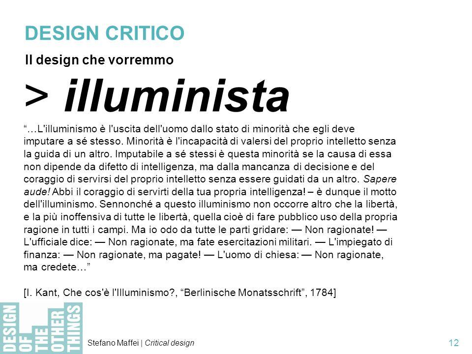 > illuminista DESIGN CRITICO Il design che vorremmo
