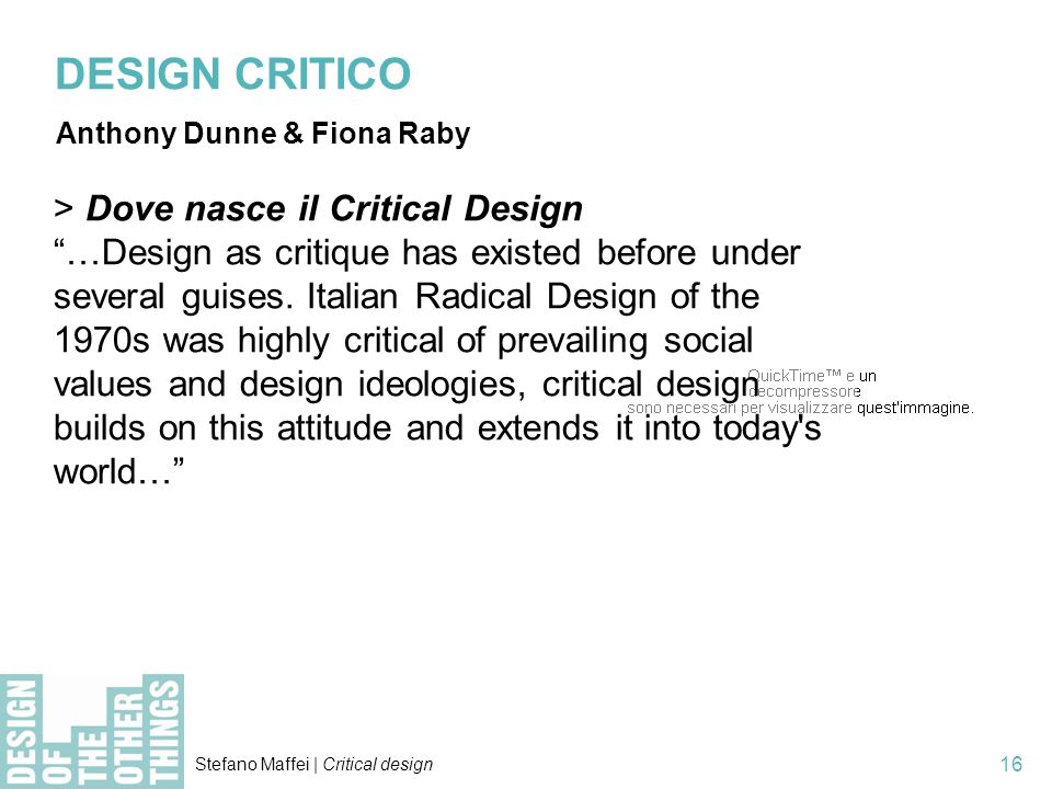 DESIGN CRITICO > Dove nasce il Critical Design