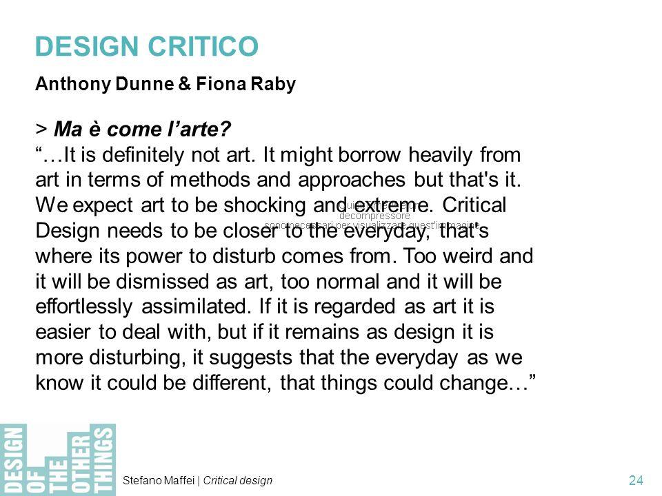 DESIGN CRITICO > Ma è come l'arte