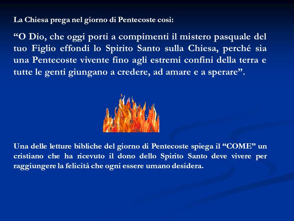 La Chiesa prega nel giorno di Pentecoste così: