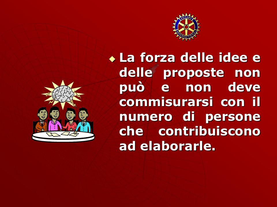 La forza delle idee e delle proposte non può e non deve commisurarsi con il numero di persone che contribuiscono ad elaborarle.