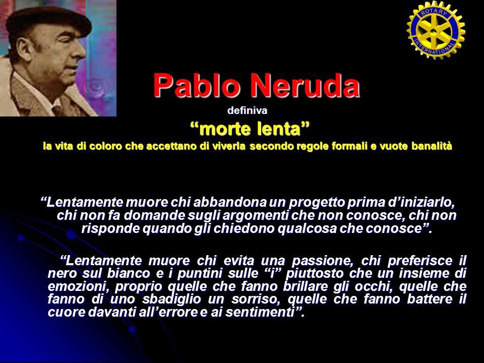 Pablo Neruda morte lenta