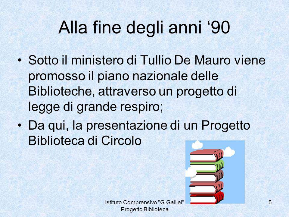 Istituto Comprensivo G.Galilei Progetto Biblioteca