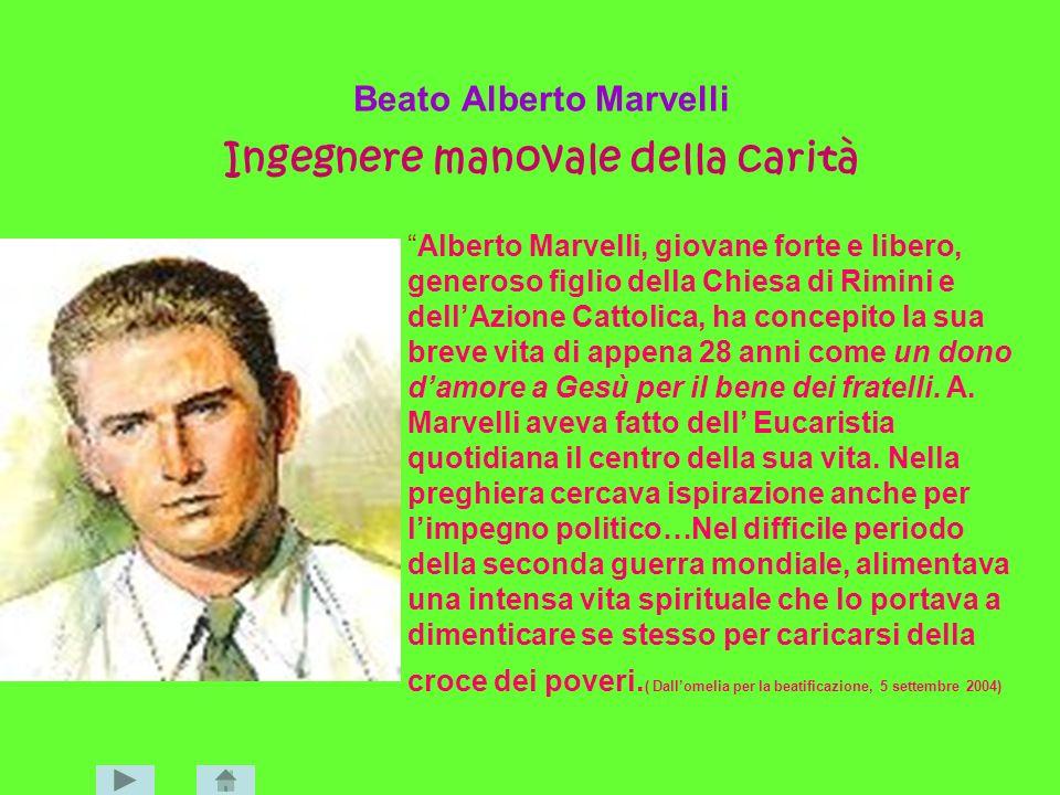 Beato Alberto Marvelli Ingegnere manovale della carità