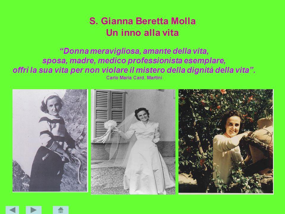S. Gianna Beretta Molla Un inno alla vita