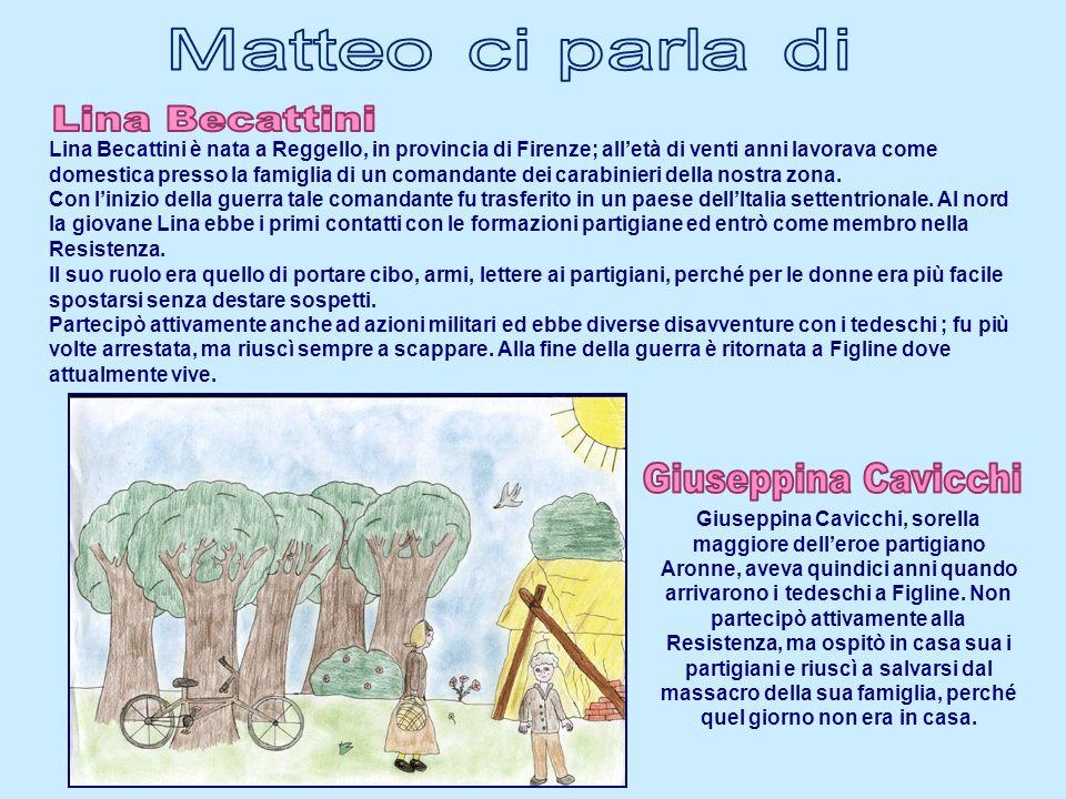 Lina Becattini Giuseppina Cavicchi Matteo ci parla di