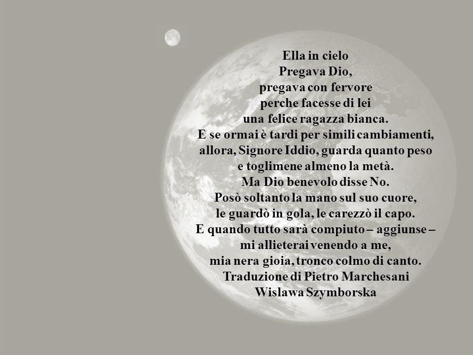 Traduzione di Pietro Marchesani Wislawa Szymborska