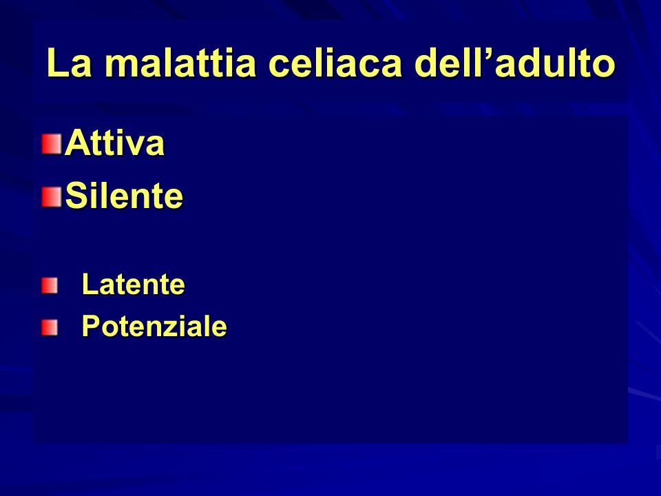 La malattia celiaca dell'adulto