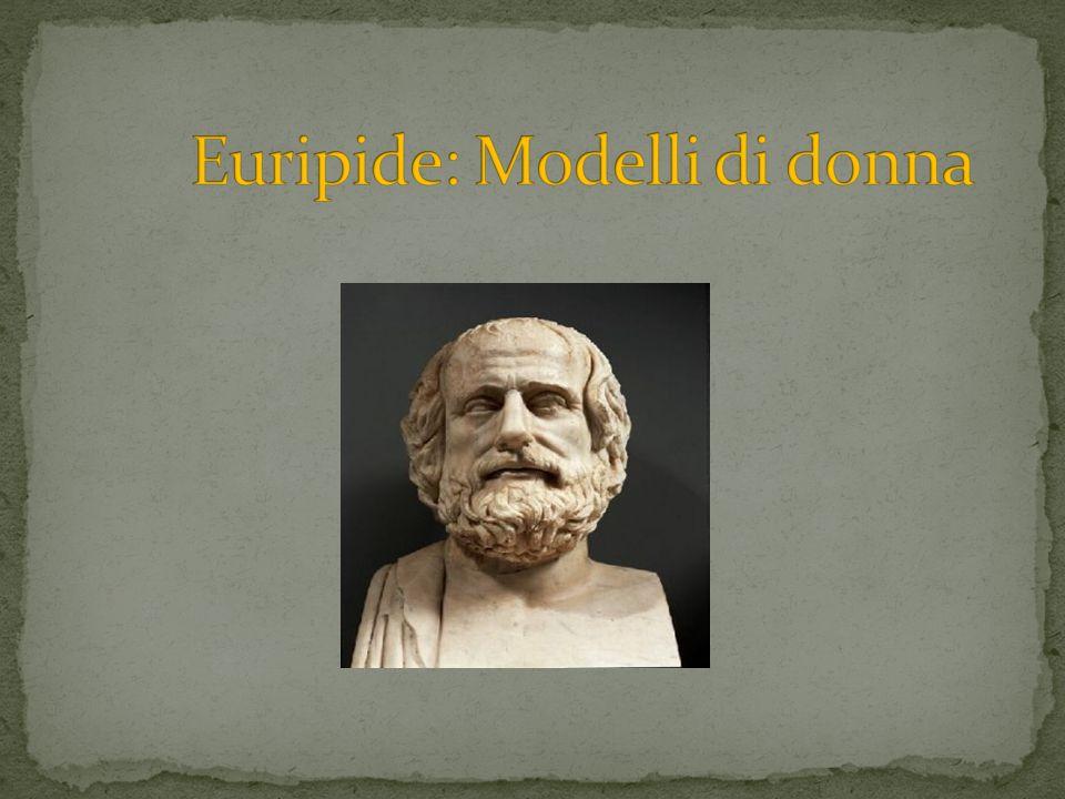 Euripide: Modelli di donna