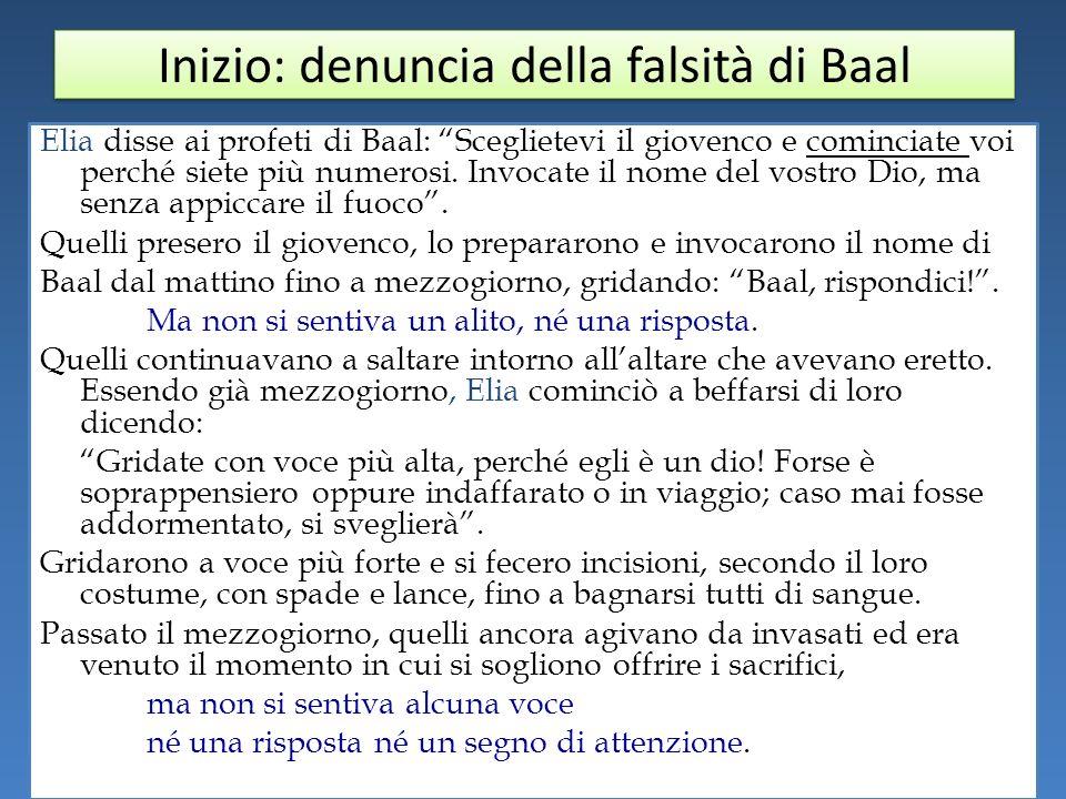 Inizio: denuncia della falsità di Baal