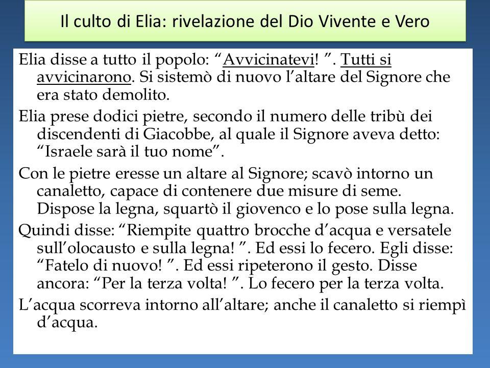 Il culto di Elia: rivelazione del Dio Vivente e Vero