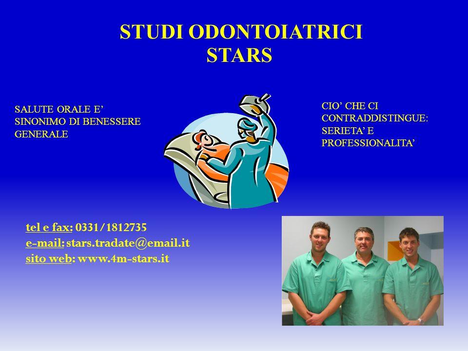 STUDI ODONTOIATRICI STARS tel e fax: 0331/1812735
