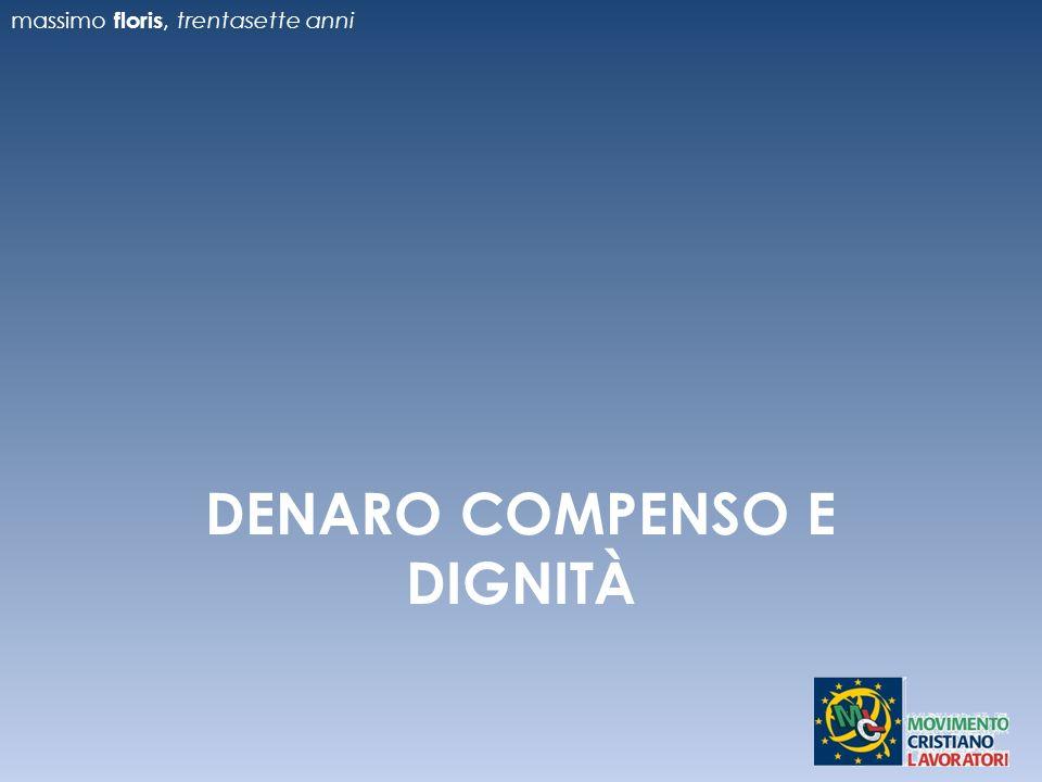 DENARO COMPENSO E DIGNITÀ