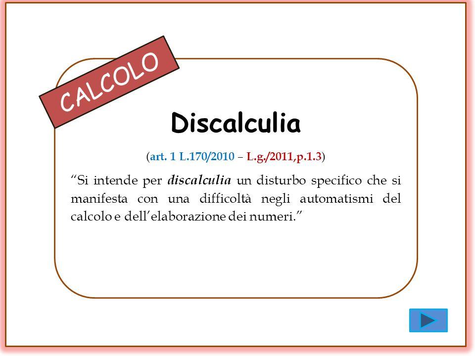 Discalculia (art. 1 L.170/2010 – L.g./2011,p.1.3)
