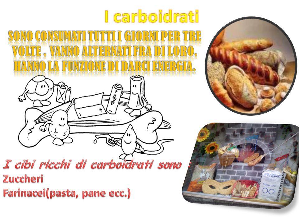 I carboidrati Sono consumati tutti i giorni per tre volte . vanno alternati fra di loro. Hanno la funzione di darci energia.