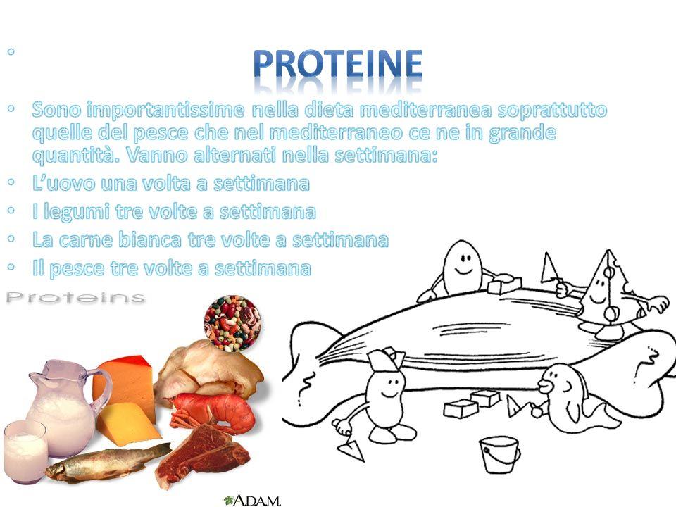 Sono importantissime nella dieta mediterranea soprattutto quelle del pesce che nel mediterraneo ce ne in grande quantità. Vanno alternati nella settimana: