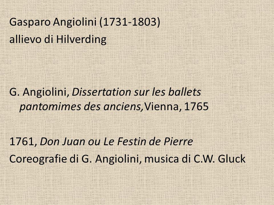 Gasparo Angiolini (1731-1803) allievo di Hilverding G