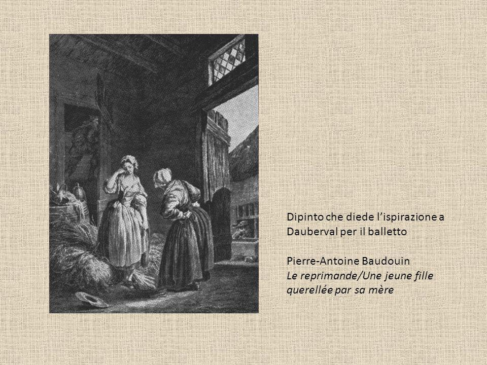 Dipinto che diede l'ispirazione a Dauberval per il balletto Pierre-Antoine Baudouin Le reprimande/Une jeune fille querellée par sa mère