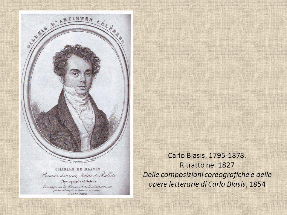 Carlo Blasis, 1795-1878.