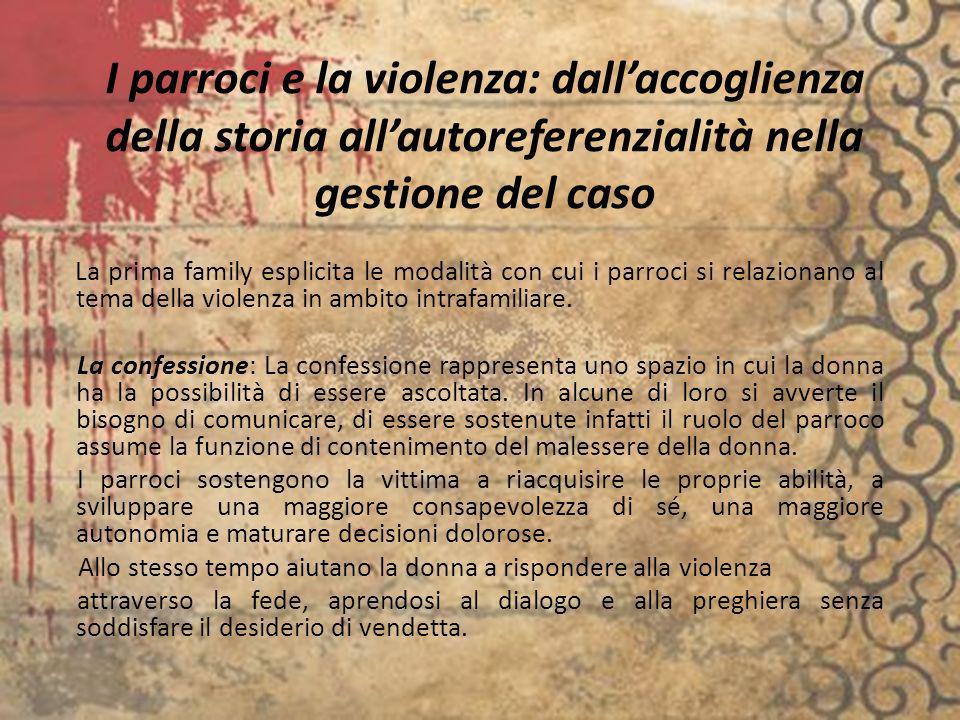 I parroci e la violenza: dall'accoglienza della storia all'autoreferenzialità nella gestione del caso