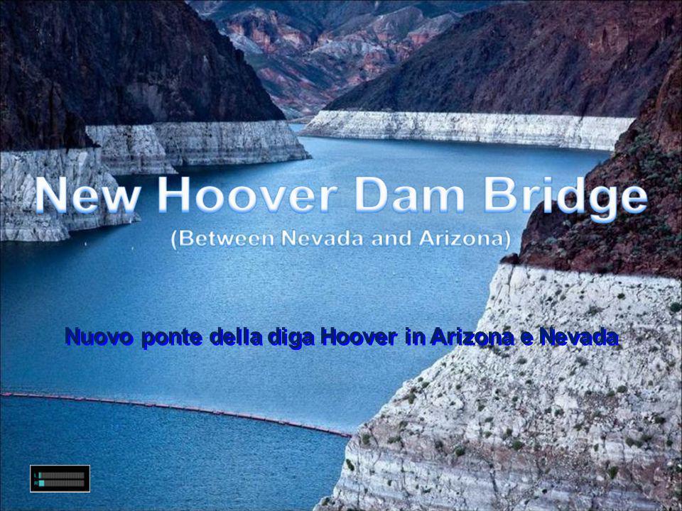 Nuovo ponte della diga Hoover in Arizona e Nevada