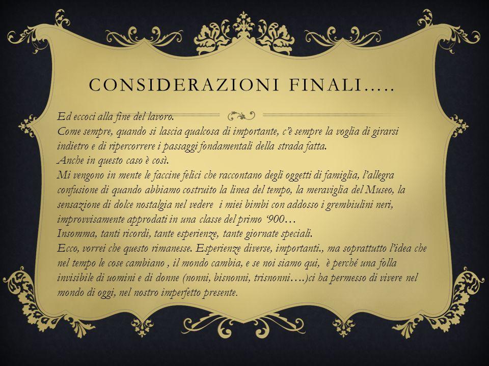Considerazioni finali…..
