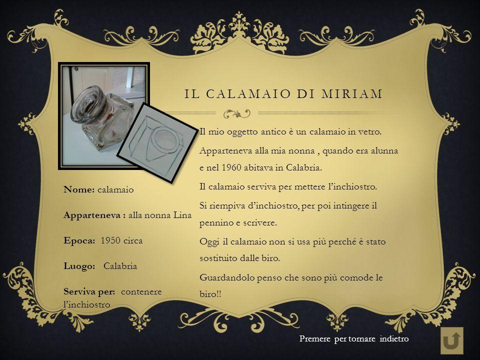 IL calamaio di Miriam Il mio oggetto antico è un calamaio in vetro.