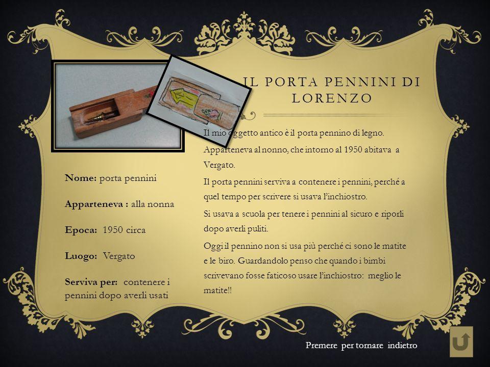 Il porta pennini di Lorenzo