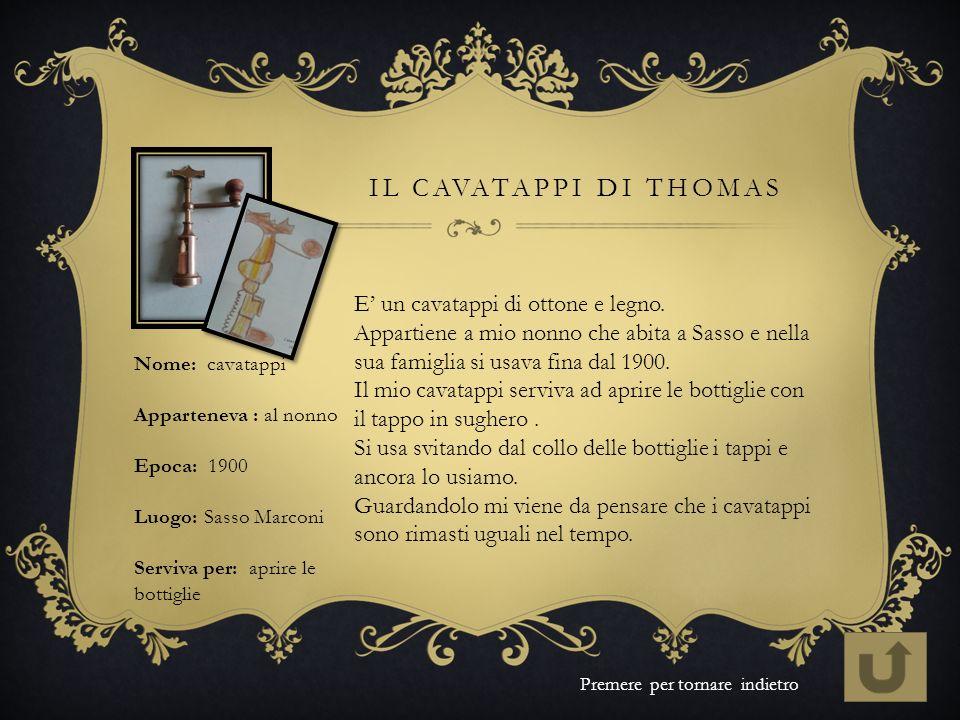 Il cavatappi di thomas E' un cavatappi di ottone e legno.