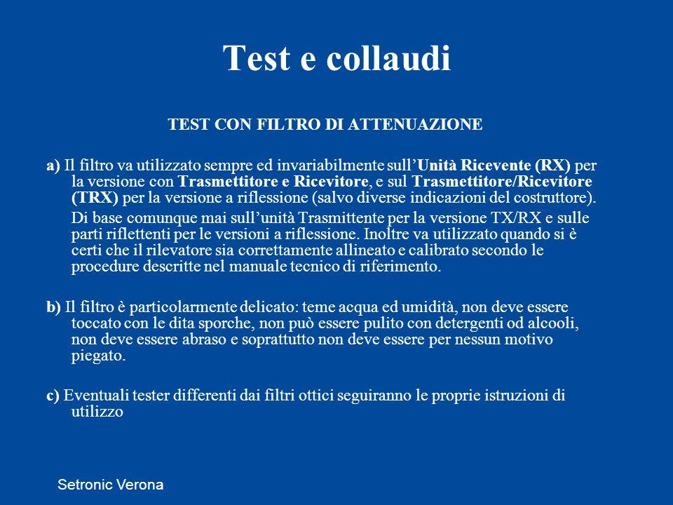 TEST CON FILTRO DI ATTENUAZIONE