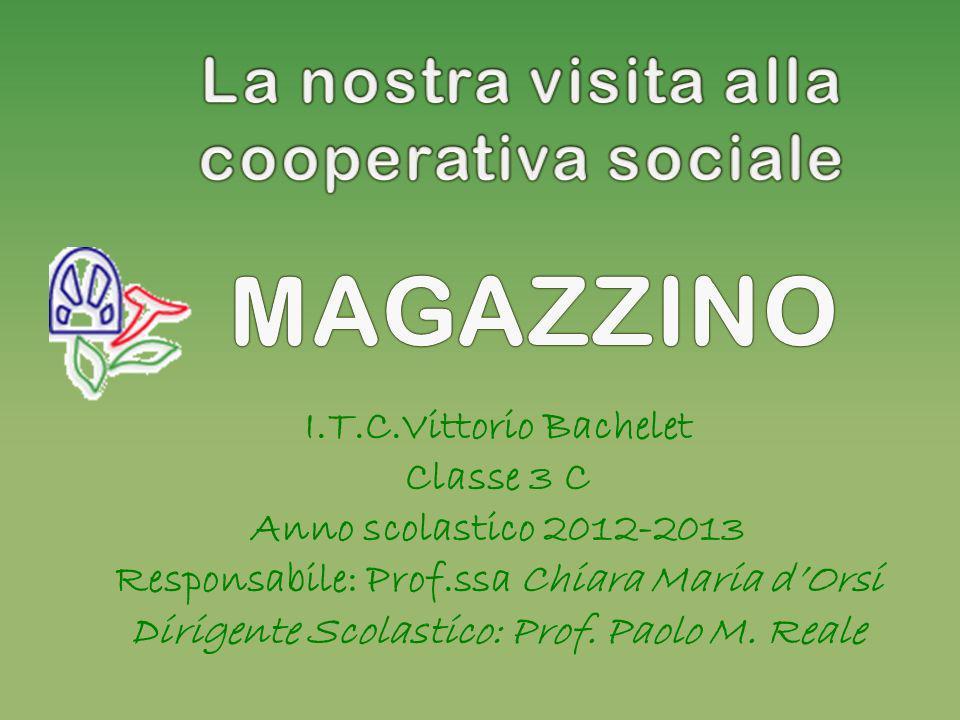 MAGAZZINO La nostra visita alla cooperativa sociale