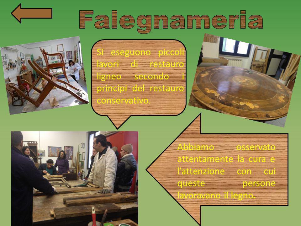 Falegnameria Si eseguono piccoli lavori di restauro ligneo secondo i principi del restauro conservativo.