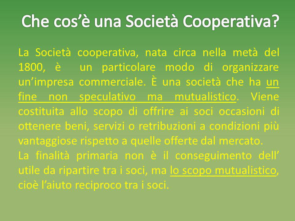Che cos'è una Società Cooperativa