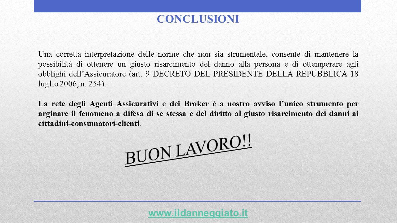 BUON LAVORO!! CONCLUSIONI www.ildanneggiato.it