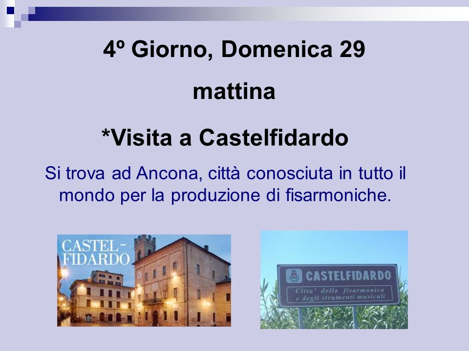 *Visita a Castelfidardo