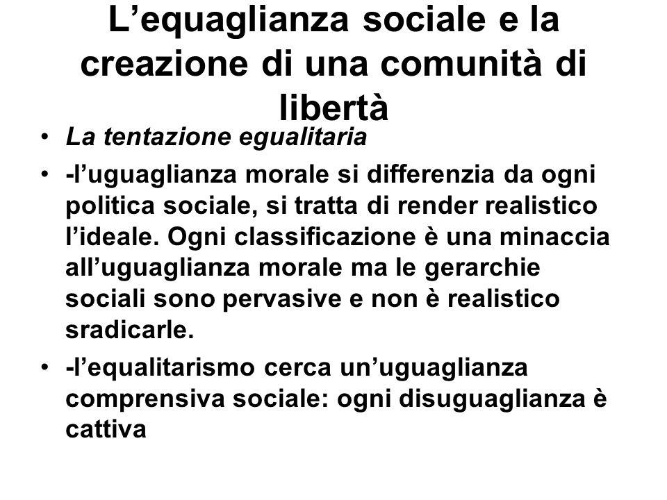 L'equaglianza sociale e la creazione di una comunità di libertà