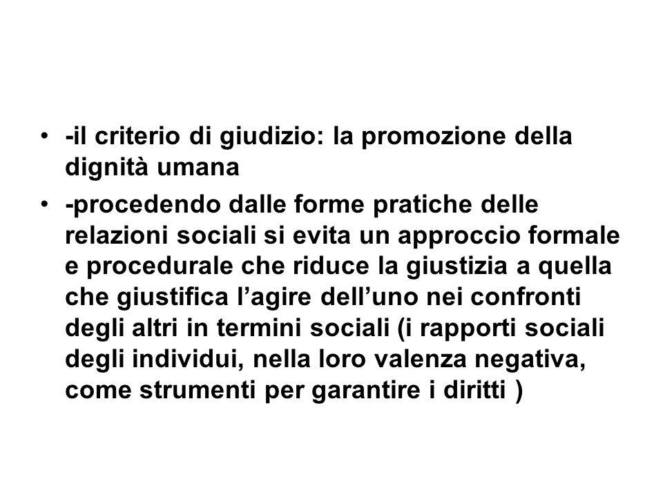 -il criterio di giudizio: la promozione della dignità umana