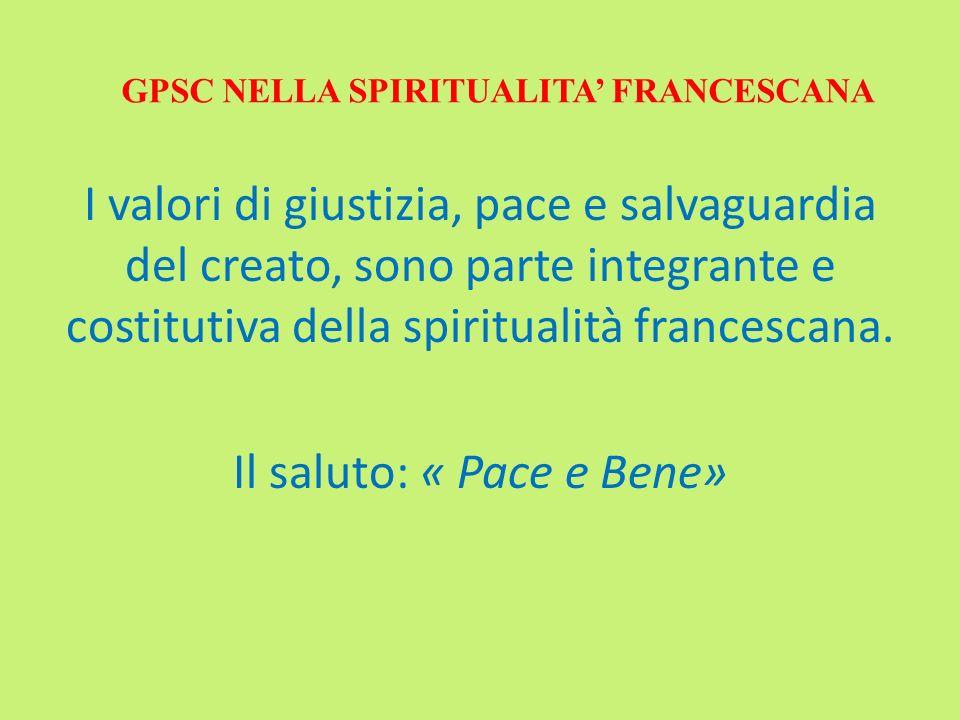 GPSC NELLA SPIRITUALITA' FRANCESCANA