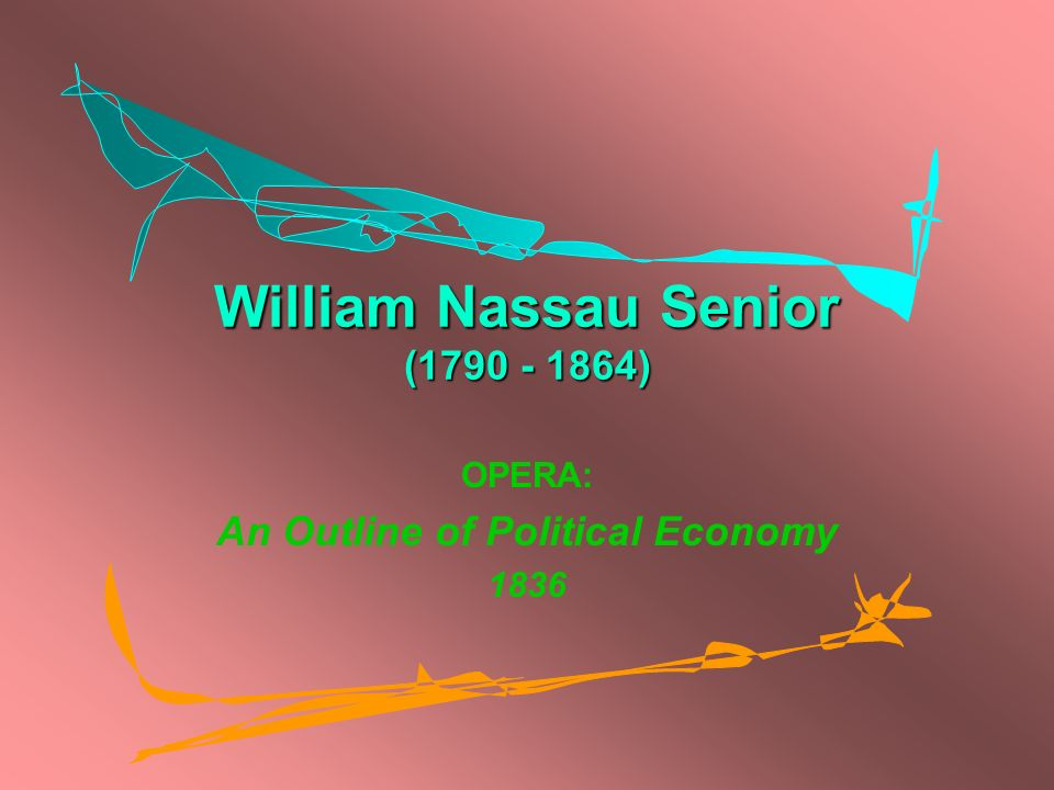 William Nassau Senior (1790 - 1864)