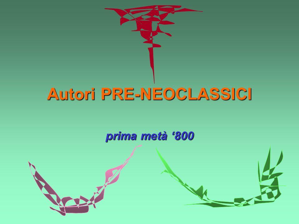 Autori PRE-NEOCLASSICI