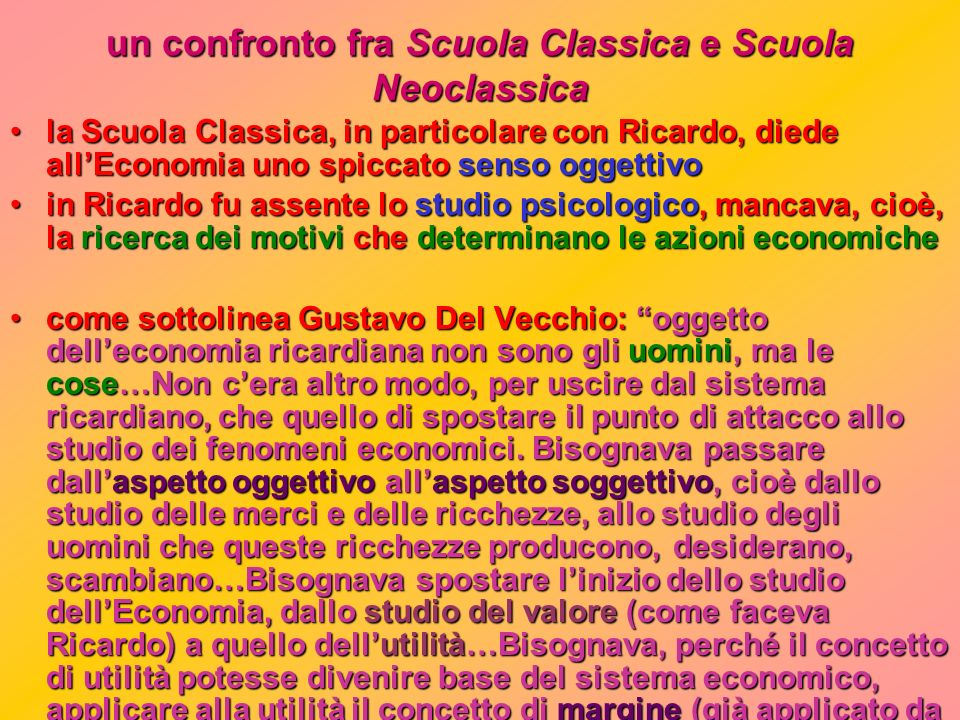 un confronto fra Scuola Classica e Scuola Neoclassica
